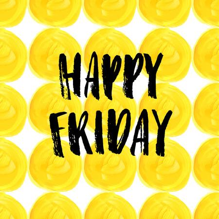 Happy Friday! lettering Illustration