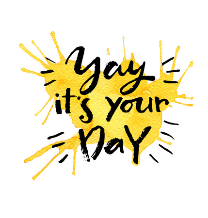 proverbs: Yay, it`s your day! Greeting card