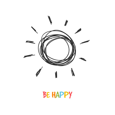 sunny: Be happy! Greeting inspirational card with doodle sun Illustration
