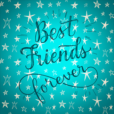 Best friends forever! Hand drawn phrase on a cute stars vector background. Greeting card for friendship day. Çizim