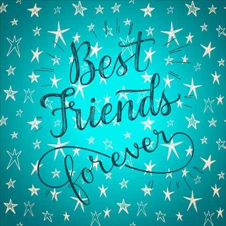 Migliori amici per sempre! Disegno a mano frase su un simpatico sfondo stelle vettoriale. Biglietto di auguri per il giorno di amicizia.