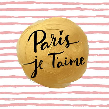 i love paris: Paris, i love you! modern calligraphic inspirational greeting card, typographic design