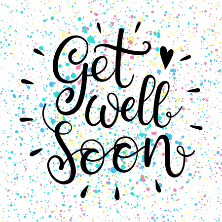 Get well soon text. Lettering for invitation and greeting card, prints and posters. Modern calligraphic design Illustration