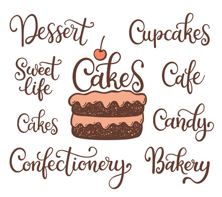 confectionary: cake illustation and lettering: dessert, sweet life, cafe, candy, cupcakes, bakery, confectionary, isolated on white background. Can be used for menu, invitation, posters, Illustration
