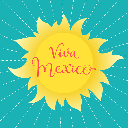 tshirt design: Viva Mexico! Typographic phrase on a sunny vector background. Can be used for greeting card, poster, t-shirt design.