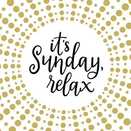 Its sunday, relax! Calligraphic vector illustration  イラスト・ベクター素材
