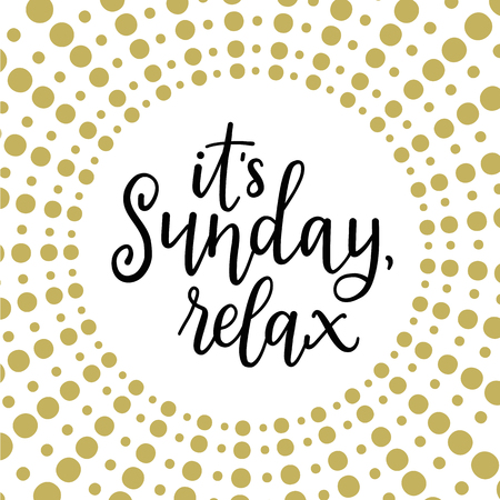 Its sunday, relax! Calligraphic vector illustration Çizim
