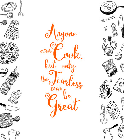 fearless: Anyone can cook, but only the fearless can be great. Kitchen decorations, can be used for greeting card, t-shirt design, print or poster