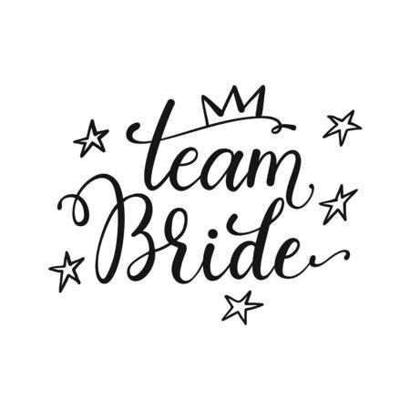 Bride team bachelorette party vector calligraphy design