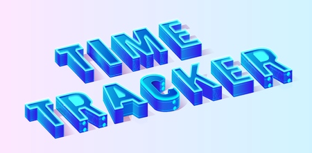 Vector 3d Neon Blue Isometric Word Composition Illustration on Light Gradient Background. Time Tracker Conceptual Program for Monitoring Human Daily Activities during Working, Time Cost Estimates