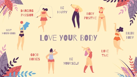 Love Your Body Best Positive Motivational Slogan Cartoon Flat Banner with Inspirational Phrases Woman Wisdom Be Happy Good Love Time Yourself Dancing Passion Girls in Bikini Vector Illustration Çizim