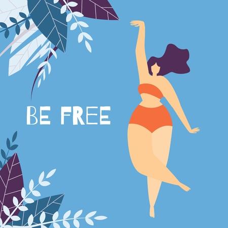Ser mujer libre Motivación Letras Banner plano de dibujos animados Chica gordita en ropa interior posando bailando Disfrutando de la belleza de su cuerpo Tarjeta de ilustración vectorial en diseño floral en el espacio de copia coloreada