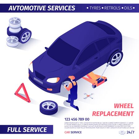Banner for Advertising Wheel Replacement Automotive Full Service. Master Removes Useless Spare Part from Car on Adjustable Jack. Promotion Template with Contact Info. Vector Isometric 3d Illustration.