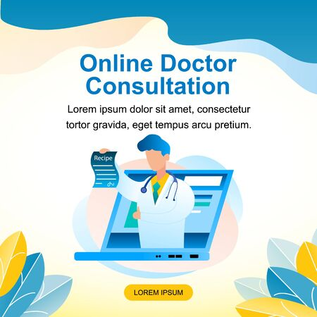 Banner Illustration Online Doctor Consultation. Vector Image Male Medical Professional who has Written an Online Treatment Recipe. Pediatrician in White Medical Gown Screened Laptop Monitor