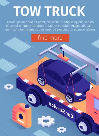 Poster for Advertising Tow Truck Car Assistance Service. Mobile Application for Online Workshop, Auto Garage, Repair Station. Vector 3d Illustration with Isometric Evacuator Transporting Crashed Sedan