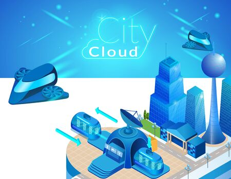 City Cloud. Smart Concept of Industrial and Infrastructure Landscape, Urban Scene, Metropolis Cityscape with Flying Spaceships, Tube and Skyscrapers 3D Isometric Vector Illustration, Horizontal Banner Ilustracja