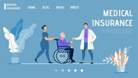 Flat Landing Page Promotes Health and Medical Insurance. Female Nurse Pushing Chairwheel with Disabled Pensioner. Male Doctor Welcoming Old Patient. Healthcare Program. Vector Cartoon Illustration 版權商用圖片 - 133588417
