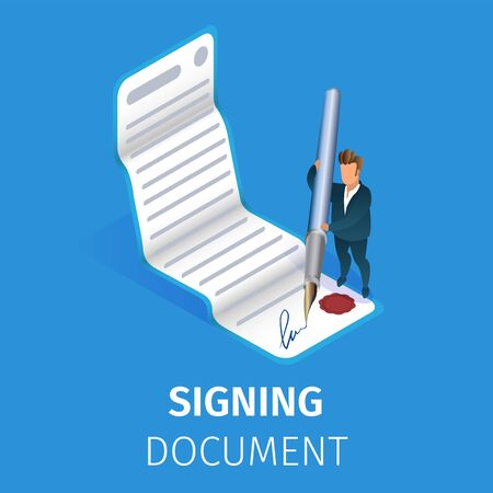 Businessman in Formal Suit Signing Paper Document with Huge Quill Pen on Blue Background. Man Put Signature on Business Agreement or Contract. 3D Isometric Cartoon Vector Illustration, Square Banner