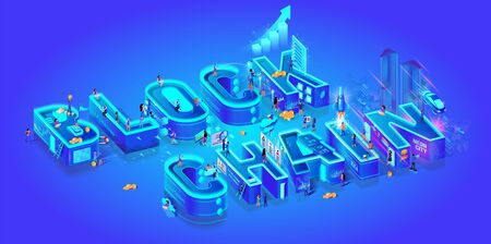 Blockchain. Isometric 3d Word. Cryptocurrency Idea. Farm for Mining Bitcoins. Digital Money Market, Investment, Finance and Trading. Miniature Characters Live in Neon Smart City. Vector Illustration. 版權商用圖片 - 133697956
