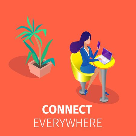 Connect Everywhere Square Banner. Young Woman Sitting at Armchair with Smartphone in Hand in Front of Laptop Screen at Home or at Work. Internet Communication. 3D Isometric Cartoon Vector Illustration