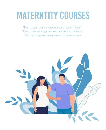 Text Poster Advertising Maternity Courses for Women. Cartoon Husband and Wife Character Hugging. Preparation for Childbirth. School for Parents and Mother. Prenatal Support. Vector Flat Illustration