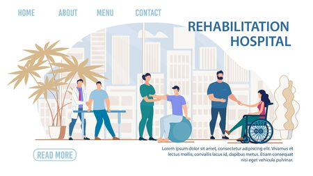 Flat Landing Page Advertising Rehabilitation Hospital. Cartoon Doctor Helping Patients with Disability and Injury. Physiotherapy and Rehab. Medical Condition stabilization. Vector Illustration 向量圖像