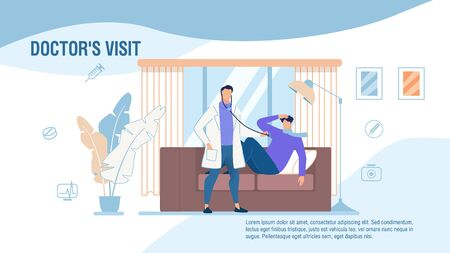 Doctors Home Visit Medical Services Promo Poster. Banner Advertising Calling Professional Medical Help. Vector Cartoon Therapist Listening with Stethoscope to Sick Patients Heartbeat Illustration