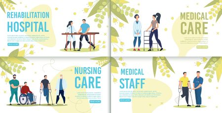 Hospital Rehabilitation, Nursing Care, Medical Staff Trendy Flat Vector Horizontal Web Banners, Landing Pages Templates Set. Female, Male Doctors Helping Disabled or Injured Patients Illustration Ilustrace