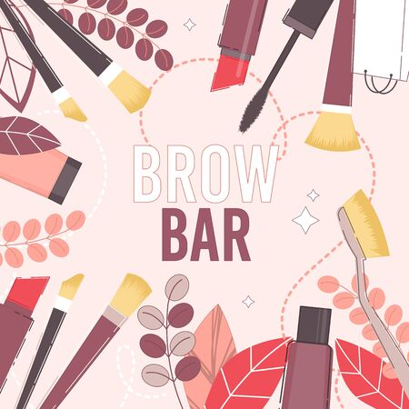 Brow Bar Creative Poster. Beauty Salon Presentation. Lash Extensions Maker and Eyebrows Master Service Announcement. Fashion and Cosmetics Blog. Lipstick, Sponge, Brush, Foundation, Mascara on Leaves
