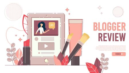 Blogger Review. Live Broadcast.  Online Channel. Blogger Making Mobile Digital Tablet Device Video. Beauty Blog. Cosmetics Makeup Trends Overview. Social Media Landing Page Design