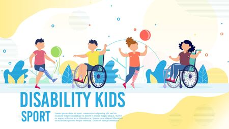 Sport Activity for Disabled Children Trendy Flat Vector Banner, Poster Template. Kids with Disabilities, Boy and Girl on Wheelchair, with Leg Prosthesis Playing Ball with Friends Outdoor Illustration Ilustracja