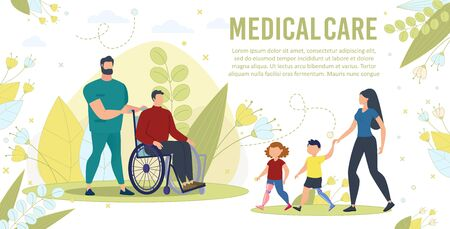 Medical Care for Disabled People Trendy Flat Vector Banner, Poster. Doctor, Male Nurse Carrying Disabled Man, Hospital Patient on Wheelchair, Woman Waking with Children on Leg Prosthesis Illustration