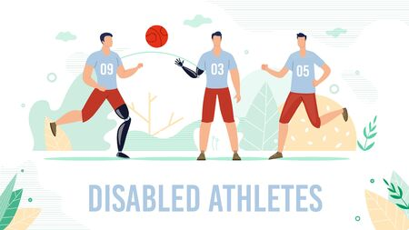 Disabled Athlete Trendy Flat Vector Banner, Poster Template. Injured Sportsman, Basketball Team Player with Hand, Leg Amputations Playing Ball and Running with Modern Robotic Prosthesis Illustration