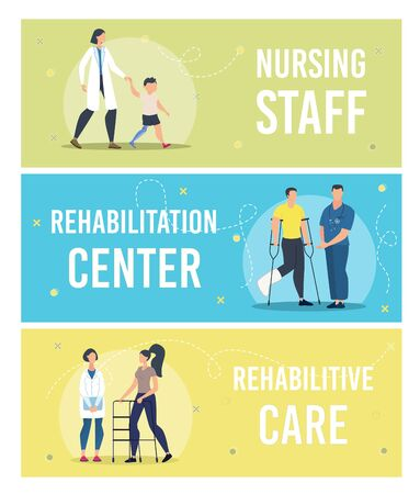 Nursing Staff, Rehabilitation Center, Rehabilitative Care in Hospital Trendy Flat Vector Horizontal Banners, Posters Templates Set. Doctors Watching for Injured, Disabled Patients Cure Illustration