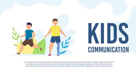 Disabled Children Social Communication and Trendy Flat Vector Banner, Poster Template. Injured Child, Disabled Kid, Boy with Leg Amputation Playing, Walking with Coeval, Friend Outdoor Illustration
