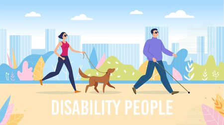 Disable People Integration Into Society, Full Life Trendy Flat Vector Banner, Poster Template. Blind Man and Woman Walking Street, Searching Path in Park with Cane and Trained Guide Dog Illustration