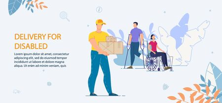 Delivery and Fast Shipping Service Advertisement. Help and Support Disabled People. Man with Injured Leg on Crutches, Woman Sitting in Wheelchair. Guy Courier Carrying Parcels in Cardboard Package