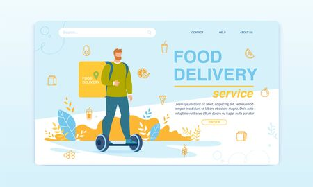 Food Delivery Service on Hoverboard. Landing Page Design. Man Courier Character Carrying Order. Deliveryman Driving Electric Self-Balanced Board. Fresh Healthy Meal Box. Vector Illustration