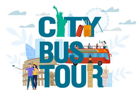 Famous Building Landmark, Sightseeing Attraction, Monument and People on City Bus Tour Capital Letter Creative Advertisement Design. Man Woman Taking Selfie, Travelling with Guide. Vector Illustration