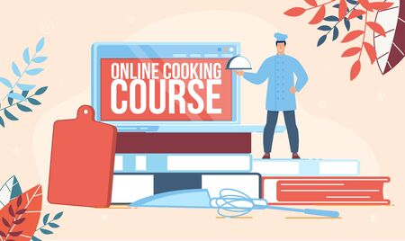 Online Cooking Courses, Restaurant Chef School, Culinary Workshop or Video Channel Banner, Poster. Chef with Tray Standing near Recipe Books, Laptop, Kitchen Utensils Trendy Flat Vector Illustration