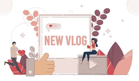 Social Media Content, Vlogging Hobby, Internet Entertainment Concept. Man and Woman Characters, Blogger Follower or Subscriber, Online Audience Liking, Sharing New Vlog Trendy Flat Vector Illustration 向量圖像