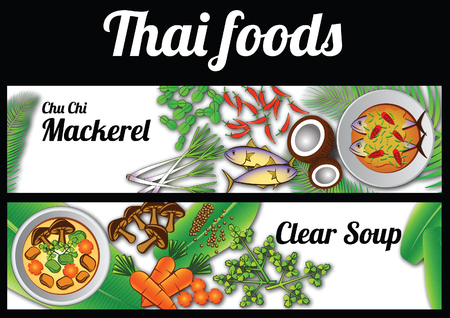 Two Thai delicious and famous food banner. curry fried mackerel chu chi pla tu, clear soup and ingredient with white background, vector illustration Illustration