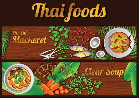 two Thai delicious and famous food banner. curry fried mackerel chu chi pla tu, clear soup or kaeng chued and ingredient with wooden background,vector illustration Illustration