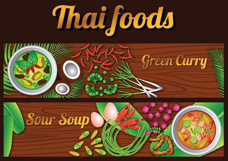 two Thai delicious and famous food banner.green curry, sour soup Kaeng Som and ingredient with wooden background,vector illustration
