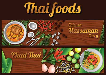 two Thai delicious and famous food banner, fried noodle stick with shrimp Pad Thai, Chicken Curry Massaman with wooden background and ingredient,vector illustration Illustration