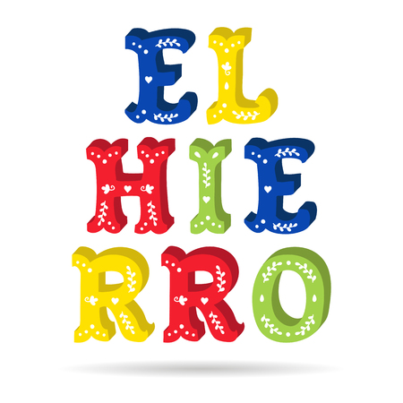 El Hierro bright colorful text ornate letters with floral elements isolated vector Stock fotó