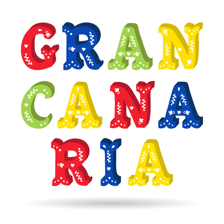 Gran Canaria bright colorful text ornate letters with floral elements isolated vector