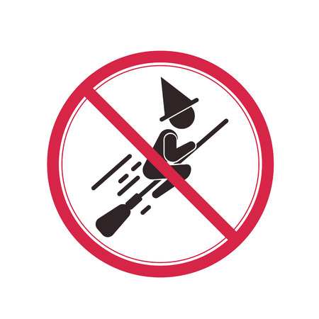 Prohibitory sign with a picture of a person flying on a broom in the hood.