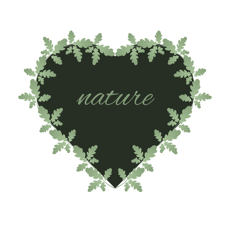 Oak leaves and heart shape frame. Heart entwined with green leaves. Suitable for postcards, posters. Love of nature. Ilustração