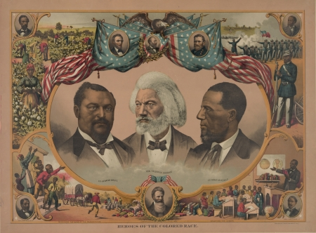 blanche: Heroes of the colored race -Head-and-shoulders portraits of Blanche Kelso Bruce, Frederick Douglass, and Hiram Rhoades Revels surrounded by scenes of African American life and portraits of Jno  R  Lynch, Abraham Lincoln, James A  Garfield, Ulysses S  Gran